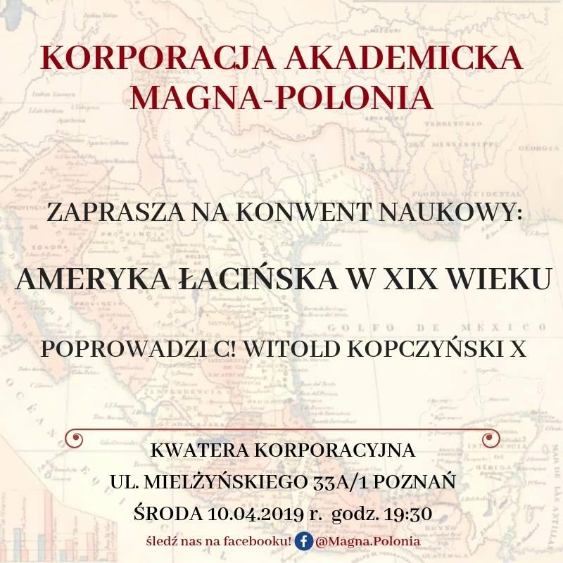 """Konwent naukowy pt. ,,Ameryka Łacińska w XIX wieku"""""""