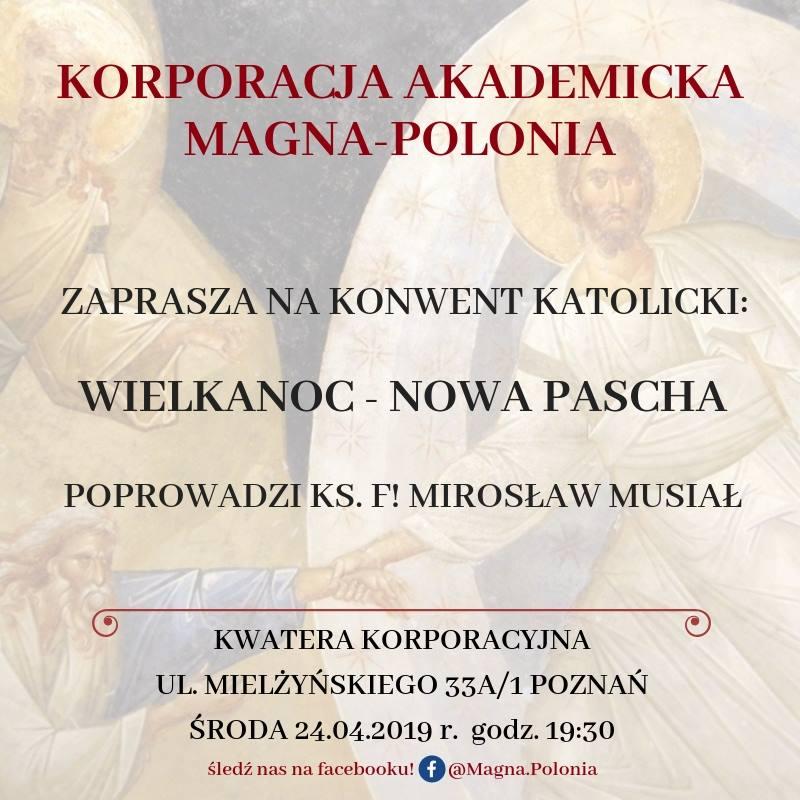 Konwent katolicki: Wielkanoc – Nowa Pascha